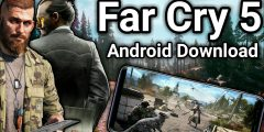 Far Cry 5 Android – Download Far Cry 5 Mobile (Far Cry 5 APK Download)