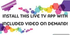 Install This Free Live TV APK With Included Video On Demand!