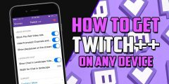 How to Get Twitch Prime For Free – 🔥Twitch ++ Download for Android APK/iOS iPhone ✅