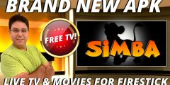 SIMBA TV BRAND NEW APK! LIVE TV CHANNELS AND MOVIES ON FIRESTICK  TOP TV APP FOR ANDROID BEST IPTV