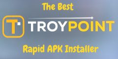 How to Install – Troypoint Rapid APK Installer