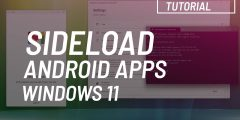 Windows 11: Sideload Android apps (apk)